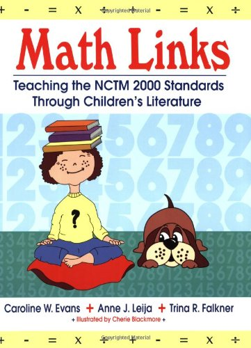 Math Links: Teaching the NCTM 2000 Standards Through Children