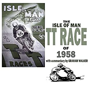 The Isle Of Man TT Race Of 1958 Audiobook