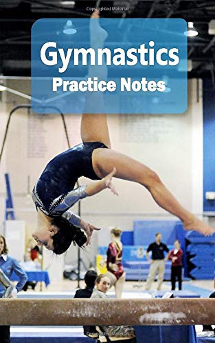 "Gymnastics Practice Notes: Gymnastics Notebook for Athletes and Coaches -  Pocket size 5""x8"" 90 pages Journal (Athlete Log Book Series): Journals,  Feel Good: 9781726622370: Amazon.com: Books"