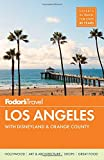 Fodor s Los Angeles: with Disneyland & Orange County (Full-color Travel Guide)