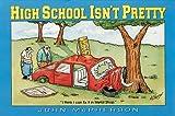 High School Isn't Pretty, John McPherson, 0836217284