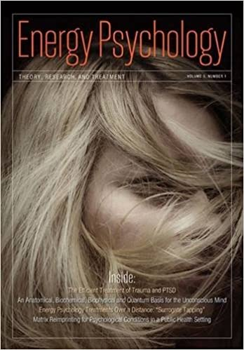 Energy Psychology Journal: Volume 1 (Energy Psychology: Theory, Research, and Treatment)
