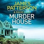 Murder House | James Patterson,David Ellis