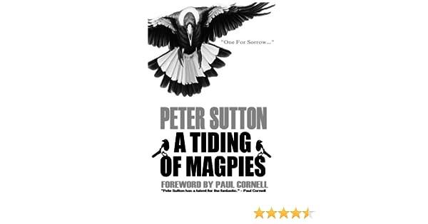 A Tiding Of Magpies Peter Sutton Graeme Parker Paul Cornell