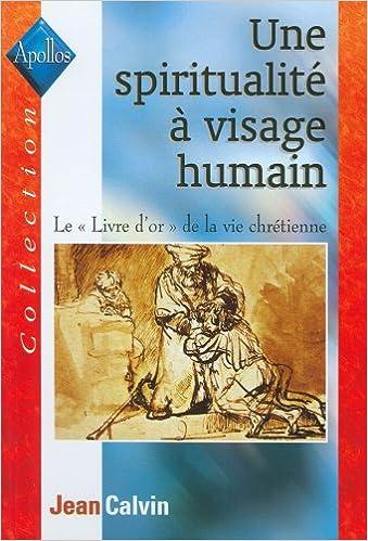 Une Spiritualite A Visage Humain Le Livre D Or De La Vie