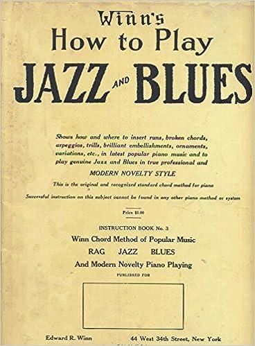 Gratis lydbøger torrent download Winn's How to Play Jazz and Blues Instruction Book No.3 MOBI B01745223G