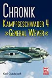 Chronik Kampfgeschwader 4: General Wever