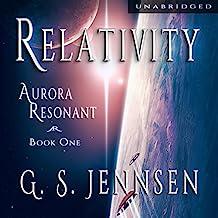 Relativity: Aurora Resonant, Book 1