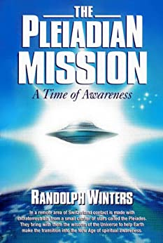 The Pleiadian Mission by [Winters, Randolph]