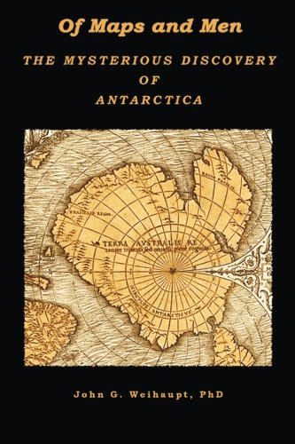 Of Maps and Men: The Mysterious Discovery of Antarctica