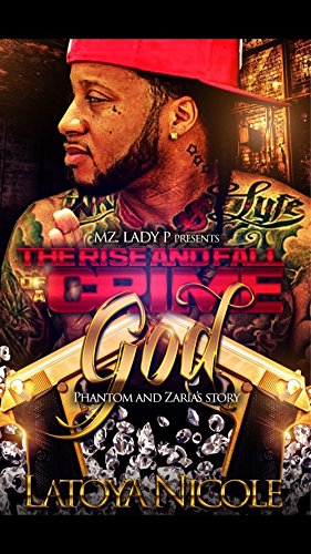 The Rise and Fall Of A Crime God: Phantom and Zaria's Story cover
