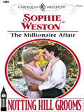 The Millionaire Affair (Notting Hill Grooms)