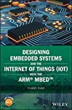 Designing Embedded Systems and the Internet of