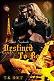 Destined to Be (Infinite Soulmates Book 1)