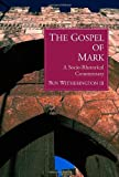 img - for The Gospel of Mark: A Socio-Rhetorical Commentary book / textbook / text book