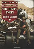 img - for World War II Book 1: The Right Fight book / textbook / text book