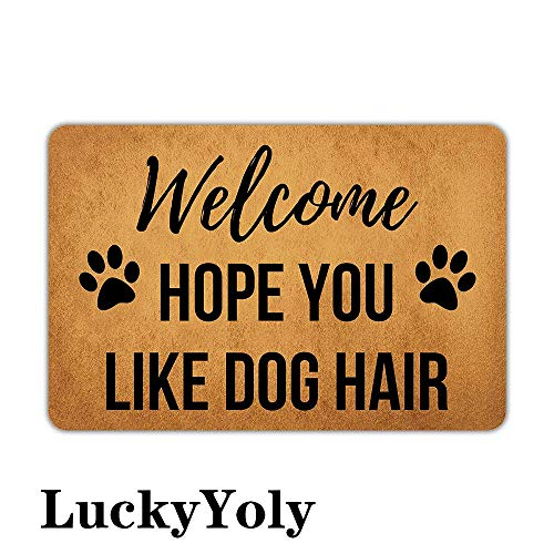"""LuckyYoly Hope You Like Dog Hair Welcome Door Mat Machine Washable Rubber Backing Non Slip Entry Rug for Front Door/Garden/Kitchen/Bedroom 23.6""""x15.7"""""""