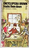 Encyclopedia Brown Tracks Them Down, Donald J. Sobol, 0671298607