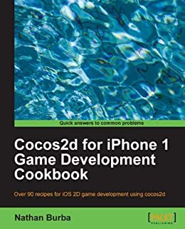Ios Game Programming With Xcode And Cocos2d Pdf