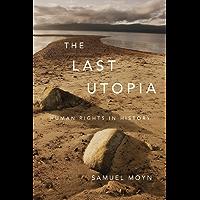 The Last Utopia (English Edition)