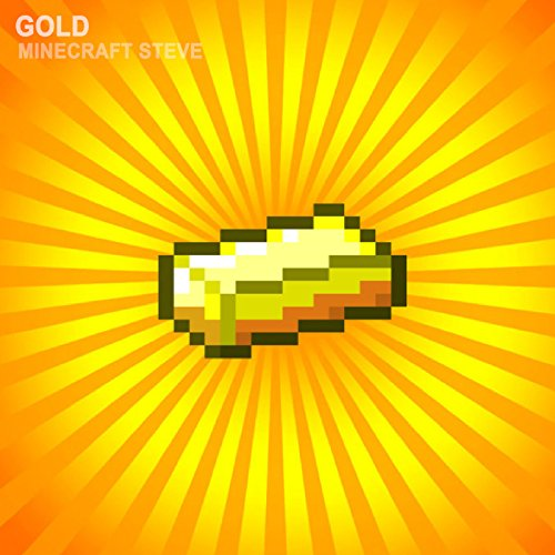 Gold Minecraft Songs By Minecraft Steve On Amazon Music