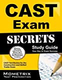 CAST Exam Secrets Study Guide( CAST Test Review for the Construction and Skilled Trades Exam)[CAST EXAM SECRETS SG][Paperback]
