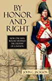 By Honor and Right, John Jackson, 1616142197