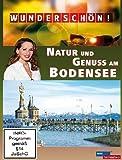 Wunderschön! - Natur und Genuss am Bodensee [Import anglais]