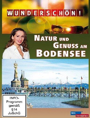 Wunderschön! - Natur und Genuss am Bodensee