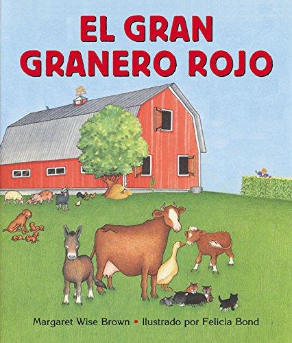 El gran granero rojo (The Big Red Barn, Spanish Edition) (Farm Barn Big)