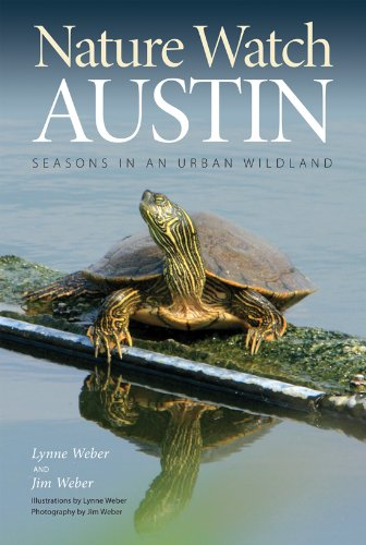 Nature Watch Austin: Guide to the Seasons in an Urban Wildland (Txam Nature Guides)