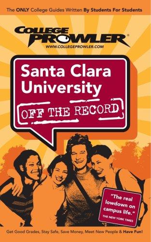 Santa Clara University: Off the Record - College Prowler