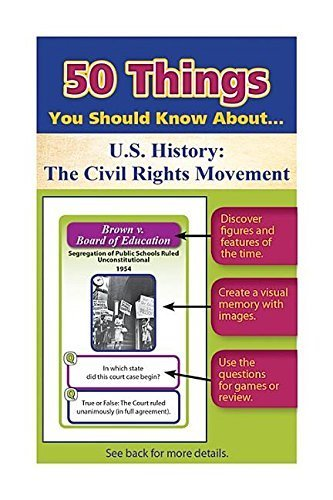 50 Things You Should Know about U.S. History: The Civil Rights Movement Flash Cards by Eisenhauer, Julie, Gross, Jonathan (June 30, 2015) Paperback
