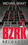 BZRK Reloaded, Michael Grant, 1606845047