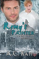 Remy's Painter (The Werewolves Of Manhattan Book 2)