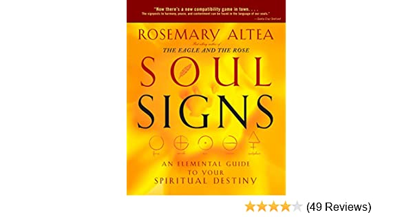 Soul Signs: An Elemental Guide to Your Spiritual Destiny