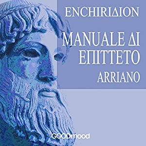 Enchiridion - Manuale di Epitteto Audiobook