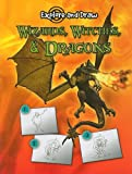 Wizards, Witches, and Dragons, Ann Becker, 1606948326