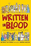 img - for Written in Blood: A Brief History of Civilisation (With All the Gory Bits Left In) by Beverley MacDonald (2004-09-01) book / textbook / text book