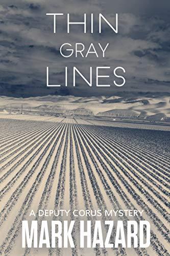 (Thin Gray Lines: Deputy Corus Mystery #2 )