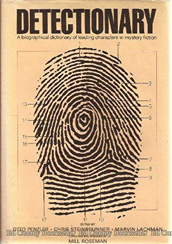 Detectionary:  A Biographical Dictionary of Leading Characters in Mystery Fiction