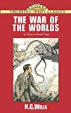 The War of the Worlds, H. G. Wells, 0486405524