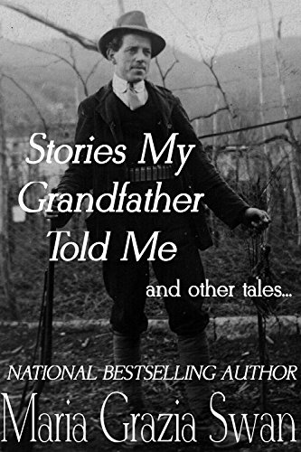 Stories My Grandfather Told Me... and other tales