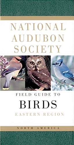 National Audubon Society Field Guide to North American Birds: Eastern Region, Revised Edition -