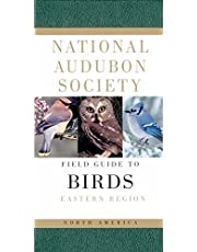 National Audubon Society Field Guide to North American Birds--E: Eastern Region - Revised Edition