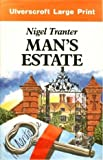 Man's Estate, Nigel Tranter, 0708900372