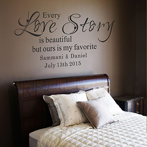 Wall Decal Decor Personalized Every Love story is beautiful, but ours is my favorite - Vinyl Wall Art Decal for Newlywed Bedroom Anniversary(Dark Brown, 17