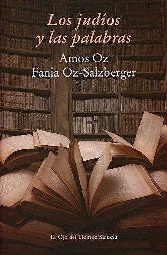 Los judíos y las palabras: 77 (El Ojo del Tiempo): Amazon.es ...