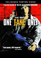 One Take Only