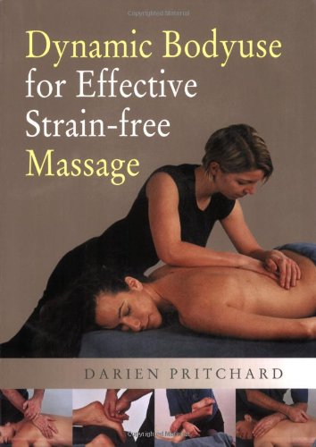 Dynamic Bodyuse for Effective, Strain-Free Massage (Free Massage compare prices)